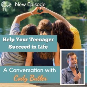 cody butler teen success on The Apparently Parent Podcast